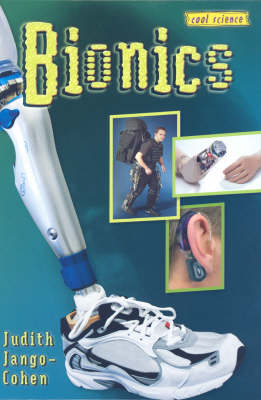 Bionics: Cool Science Series (Hardback)