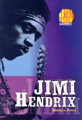 Jimi Hendrix - Just the Facts Biographies (Paperback)