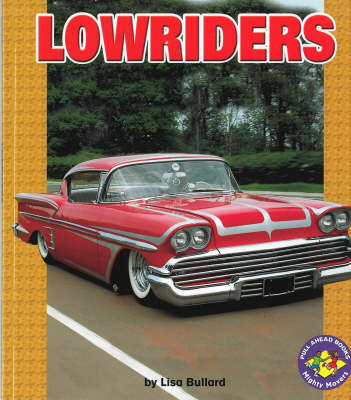 Lowriders: Pull-Ahead Mighty Movers (Paperback)