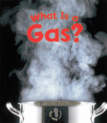 What Is A Gas? (Paperback)