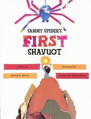Sammy Spider's First Shavuot (Paperback)