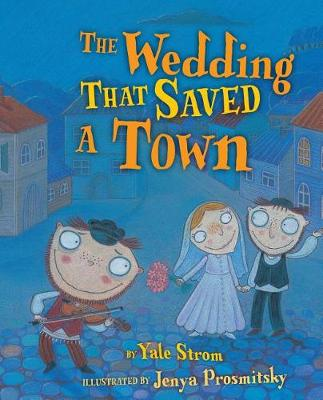 The Wedding That Saved Town (Paperback)