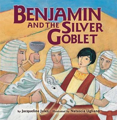 Benjamin and the Silver Goblet (Board book)