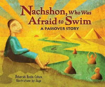 Nachshon Who Was Afraid to Swim: A Passover Story (Paperback)