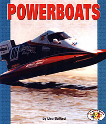 Powerboats: Pull Ahead Books - Mighty Movers (Paperback)