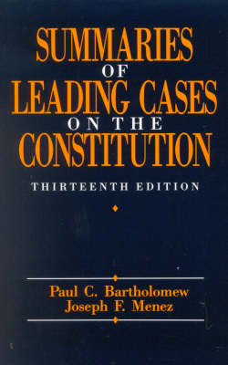 Summaries of Leading Cases on the Constitution (Paperback)
