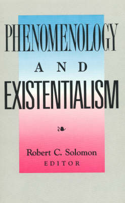 Phenomenology and Existentialism (Paperback)