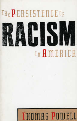 The Persistence of Racism in America (Paperback)