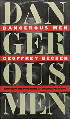 Dangerous Men (Hardback)