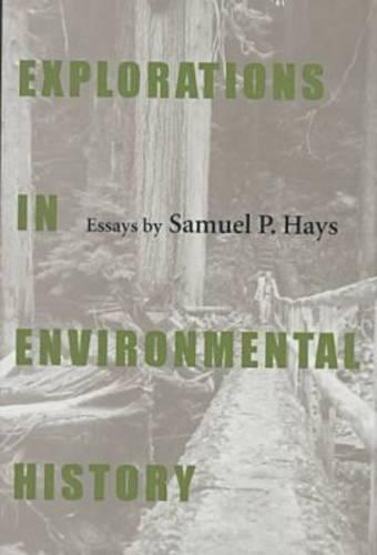 Explorations in Environmental History (Hardback)
