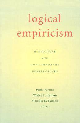Logical Empiricism: Historical and Contemporary Perspectives (Hardback)
