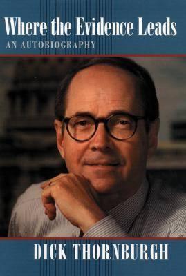 Where Evidence Leads: An Autobiography (Hardback)