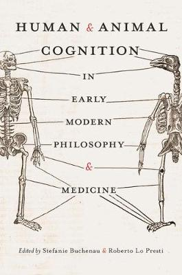 Human and Animal Cognition in Early Modern Philosophy and Medicine (Hardback)