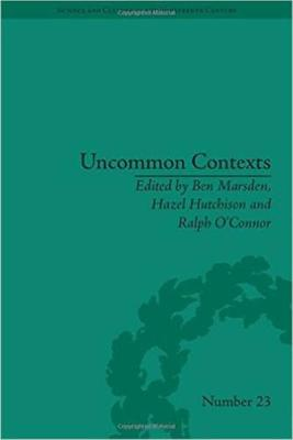 Uncommon Contexts: Encounters between Science and Literature, 1800-1914 - Science & Culture in the Nineteenth Century (Hardback)