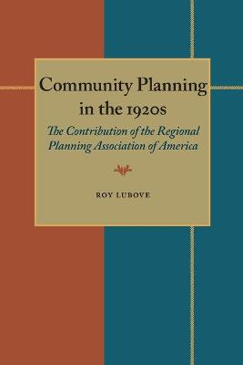 Community Planning In The 1920s (Paperback)