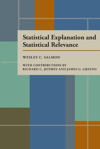 Statistical Explanation and Statistical Relevance (Paperback)