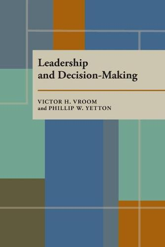 Leadership and Decision-Making (Paperback)