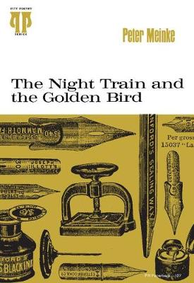 The Night Train and the Golden Bird - Pitt Poetry Series (Paperback)