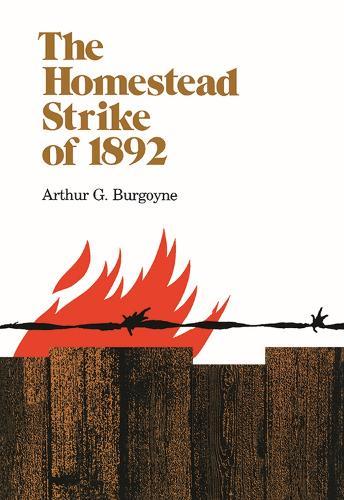 The Homestead Strike of 1892 (Paperback)