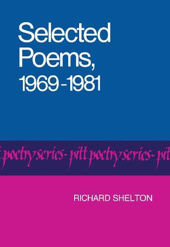 Selected Poems, 1969-1981 - Pitt Poetry Series (Paperback)