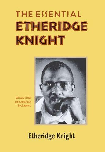 The Essential Etheridge Knight - Pitt Poetry Series (Paperback)