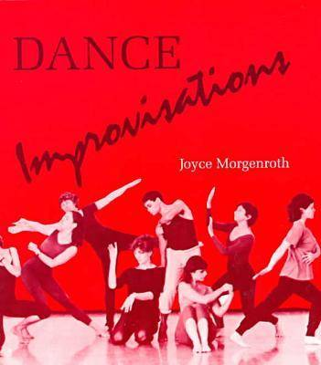 Dance Improvisations (Paperback)