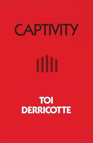 Captivity - Pitt Poetry Series (Paperback)