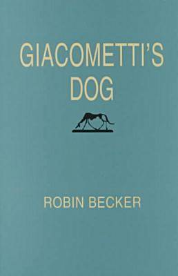 Giacometti's Dog - Pitt Poetry Series (Paperback)