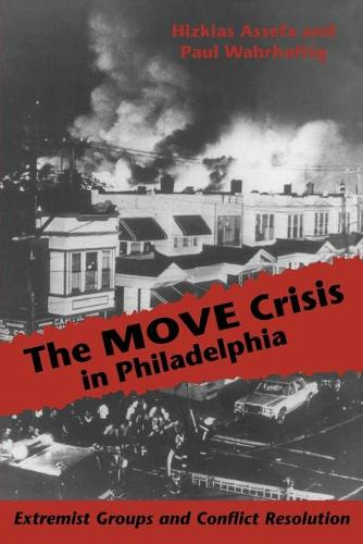 M. O. V. E. Crisis in Philadelphia: Extremist Groups and Conflict Resolution (Paperback)