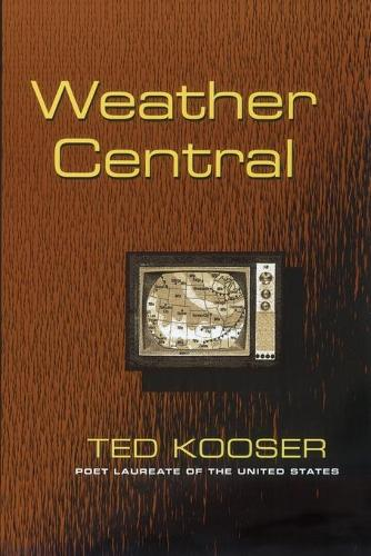 Weather Central - Pitt Poetry Series (Paperback)