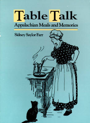 Table Talk: Appalachian Meals and Memories (Paperback)