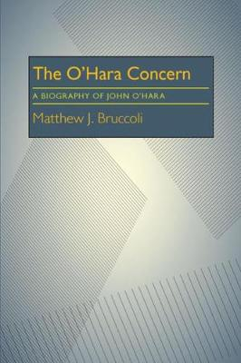 Cover The O'Hara Concern: A Biography of John O'Hara