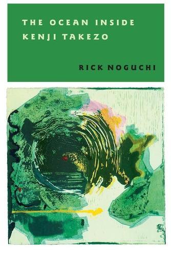 The Ocean Inside Kenji Takezo - Pitt Poetry Series (Paperback)