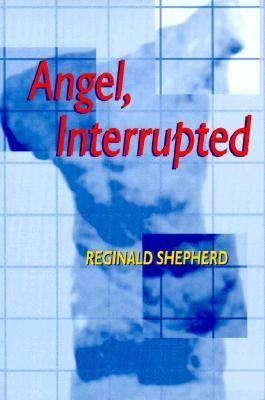 Angel Interrupted - Pitt Poetry Series (Paperback)