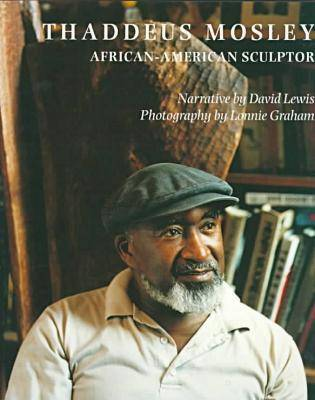 Thaddeus Mosley: African-American Sculptor (Paperback)
