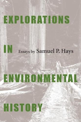Explorations in Environmental History (Paperback)