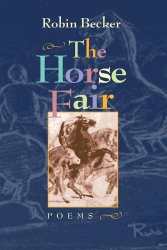 The Horse Fair - Pitt Poetry Series (Paperback)