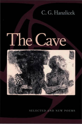 The Cave: Selected and New Poems - Pitt Poetry Series (Paperback)
