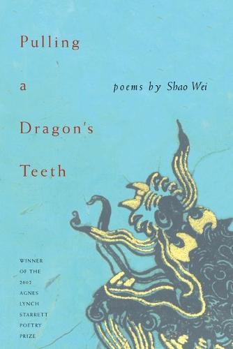 Pulling a Dragon's Teeth - Pitt Poetry Series (Paperback)