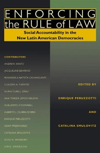 Enforcing the Rule of Law: Social Accountability in the New Latin American Democracies - Pitt Latin American Series (Paperback)