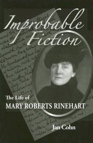 Improbable Fiction: The Life of Mary Roberts Rinehart (Paperback)