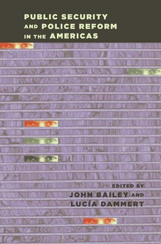 Public Security and Police Reform in the Americas (Paperback)