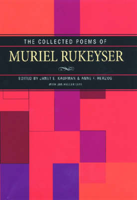 The Collected Poems of Muriel Rukeyser (Paperback)