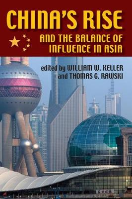 China's Rise and the Balance of Influence in Asia - Security Continuum: Global Politics in the Modern Age (Paperback)