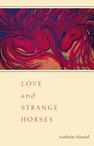 Love and Strange Horses (Paperback)