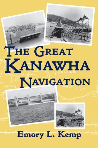 The Great Kanawha Navigation (Paperback)