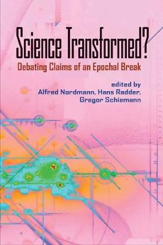 Science Transformed?: Debating Claims of an Epochal Break (Paperback)