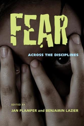 Fear: Across the Disciplines (Paperback)