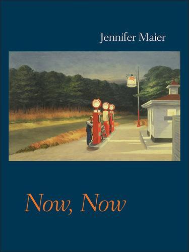 Now, Now - Pitt Poetry Series (Paperback)