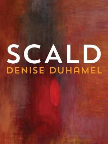 Scald - Pitt Poetry Series (Paperback)